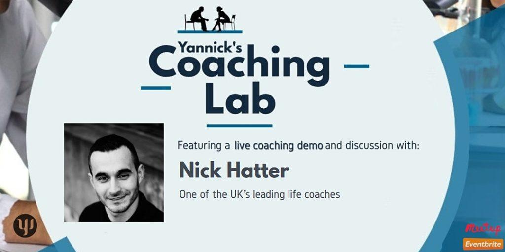 Londdon's Leading Life Coach, Nick Hatter, Yannick's Coaching Lab