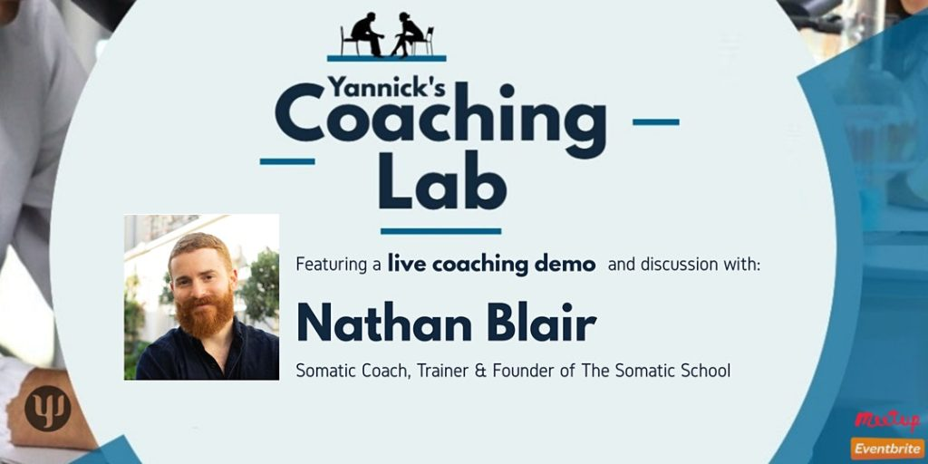 Somatic Coaching, Nathan Blair, Yannick's Coaching Lab