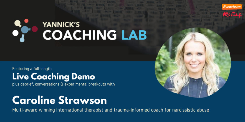 Trauma-informed Coaching for narcissistic abuse, Caroline Strawson, Yannick's Coaching Lab
