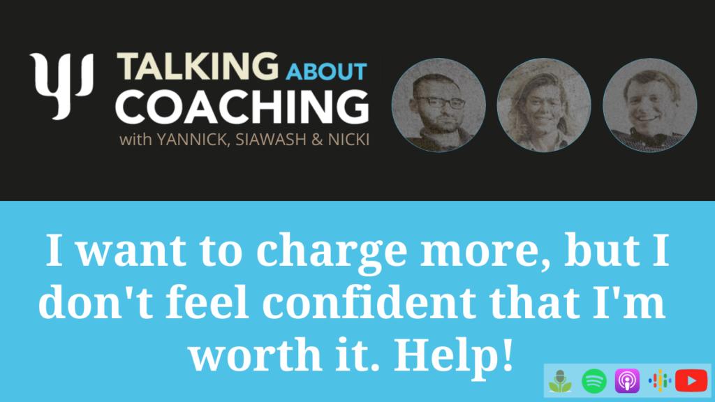 Yannick Jacob, Talking about Coaching, increasing coaching fees, confidence